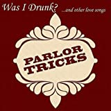 Was I Drunk? ...and Other Love Songs (EP)