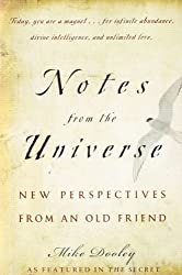 Notes from the Universe: New Perspectives from an Old Friend by Mike Dooley (2007-09-18)
