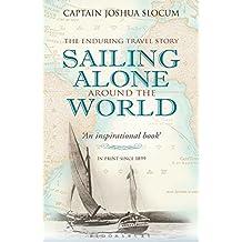 Sailing Alone Around the World (Adlard Coles Maritime Classics)