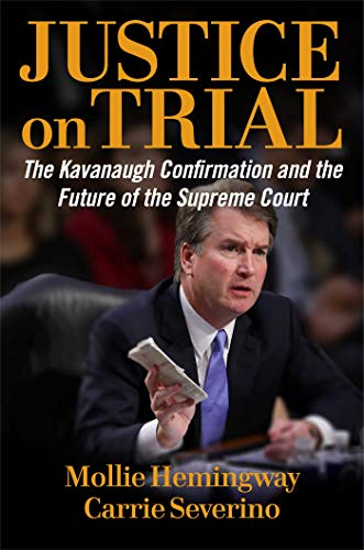 Justice on Trial: The Kavanaugh Confirmation and the Future of the Supreme Court (English Edition)