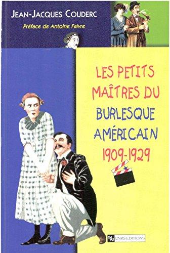 En ligne téléchargement gratuit Les petits maîtres du burlesque américain, 1902-1929 pdf ebook