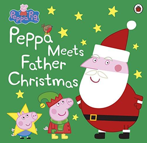 Peppa Pig: Peppa Meets Father Christmas (English Edition)