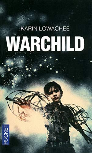 Warchild (1) par Karin LOWACHEE