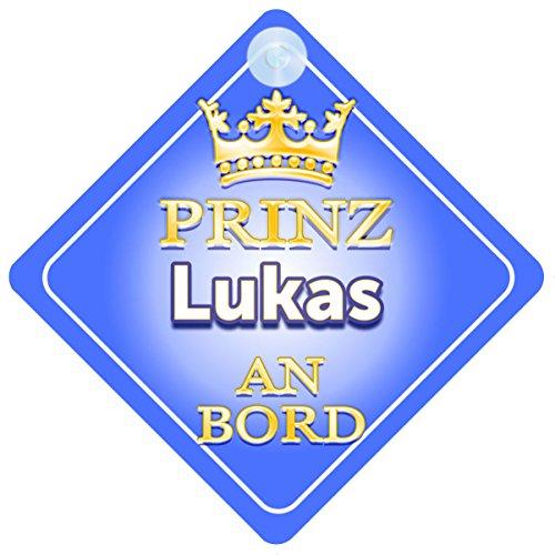 Preisvergleich Produktbild Prinz Lukas An Bord mit Krone Personalisierte Autokennzeichen Neues Baby Junge / Kind Geschenk / Präsentieren / Baby on Board / Autoschild …