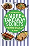 More Takeaway Secrets