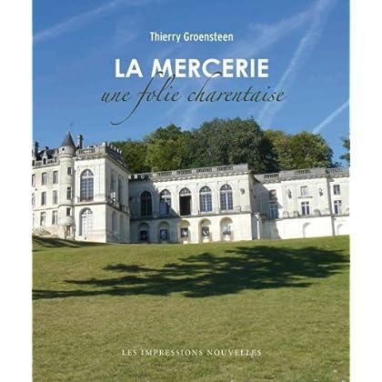 La Mercerie : Une folie charentaise