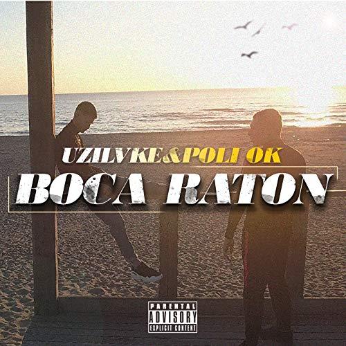 Boca Raton [Explicit]