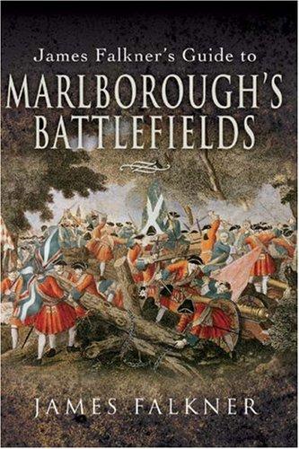 Price comparison product image James Falkner's Guide to Marlborough's Battlefields (Battlefield Guide)