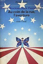 Au Coin De La Rue L'Aventure (Fiction & C.)