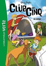 Book's Cover of Le Club des Cinq 10 :  va camper