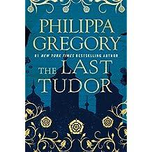 The Last Tudor (The Plantagenet and Tudor Novels) (English Edition)