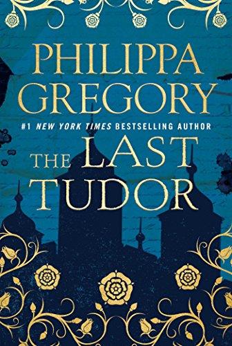 the-last-tudor-the-plantagenet-and-tudor-novels-english-edition