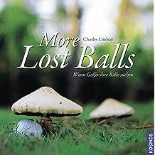 More Lost Balls: Wenn Golfer ihr Bälle suchen