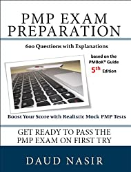PMP Exam Preparation. 600 Questions with Explanations, 2nd Edition (English Edition)