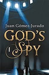 God's Spy by J.G. Jurado (2007-07-11)