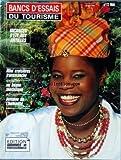 BANCS D'ESSAIS DU TOURISME [No 72] du 29/04/1994 - VACANCES D'ETE AUX ANTILLES - MINI CROISIERES TRANSMANCHE - PHILIPPINES / UN BAGNE TOURISTIQUE - TANZANIE / BERCEAU DE L'HUMANITE...