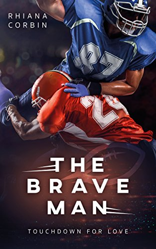 The Brave Man (Touchdown for Love 3) von [Corbin, Rhiana]