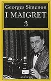 I Maigret: La balera da due soldi-L'ombra cinese-Il caso Saint-Fiacre-La casa dei fiamminghi-Il porto delle nebbie: 3