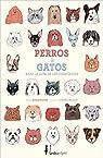 Perros y gatos bajo la lupa de los científicos par Fischetti