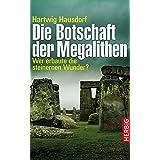 Die Botschaft der Megalithen: Wer erbaute die steinernen Wunder?