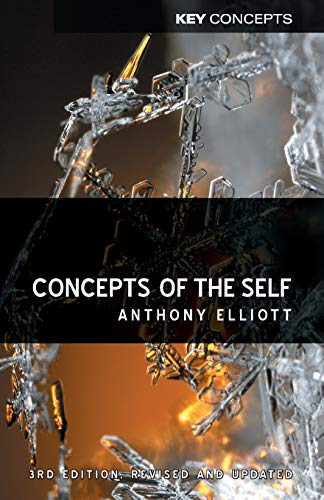 Concepts of the Self (Revised, Updated) (Key Concepts) por Anthony Elliott