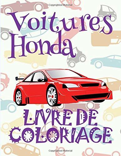 ✌ Voitures Honda ✎ Livre de Coloriage Voitures ✎ Livre de Coloriage 9 ans ✍ Livre de Coloriage enfant 9 ans: ✎ Cars ... Geek ~ Livre de Coloriage Voitures ✍ par Kids Creative France