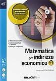 Matematica. Con Extrakit-Openbook. Per le Scuole superiori ad indirizzo economico. Con e-book. Con espansione online: 2