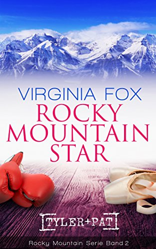 Rocky Mountain Star (Rocky Mountain Serie 2) (Star-hund)