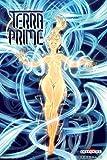 Terra Prime T04: Le Dieu...