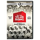 Tell Them We Are Rising: The Story Of Historically Black Colleges AndUniversities...