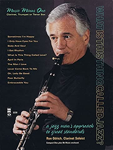 Ron Odrich Plays Standards Plus You: Clarinet Play-Along Pack