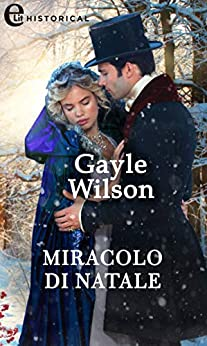 Miracolo di Natale (eLit) di [Wilson, Gayle]