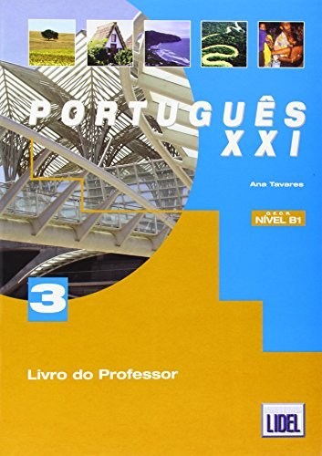 Portugues XXI - Livro Do Professor 3 by Ana Teresa Tavares (2005-12-13)