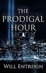 The Prodigal Hour: A Time Travel Novel
