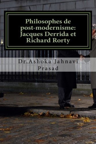 Philosophes de post-modernisme: Jacques Derrida et Richard Rorty
