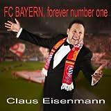 FC Bayern, Forever Number One (Klassik Version Deutsch)