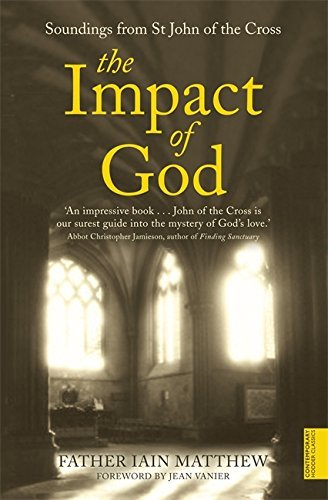 The Impact of God (Hodder Christian Paperbacks) by Iain Matthew (1995-09-21)