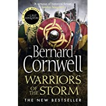 The Warrior Chronicles 09. Warriors of the Storm (The Last Kingdom Series)