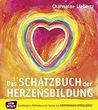 Das Schatzbuch der Herzensbildung: Grundlagen
