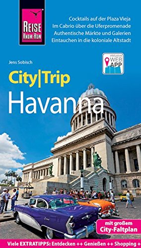 Preisvergleich Produktbild Reise Know-How CityTrip Havanna: Reiseführer mit Faltplan und kostenloser Web-App