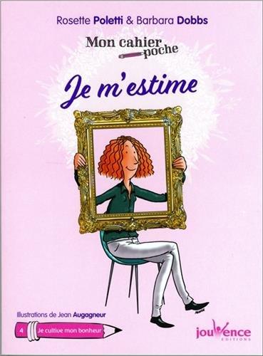 Mon cahier poche : Je m'estime par Rosette Poletti