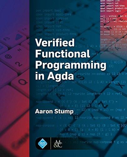 Verified Functional Programming in Agda (Acm Books) (Acm Programming)