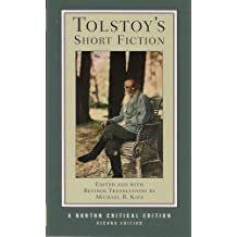 Tolstoy's Short Fiction (Second Edition) (Norton Critical Editions) by Leo Tolstoy (2008-05-20)