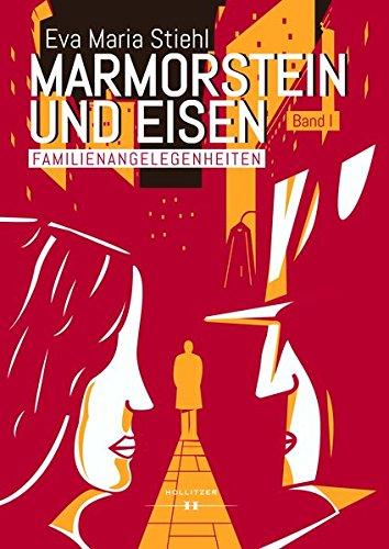 Stiehl, Eva Maria: Marmorstein und Eisen