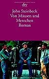 Buchinformationen und Rezensionen zu Von Mäusen und Menschen: Roman von John Steinbeck