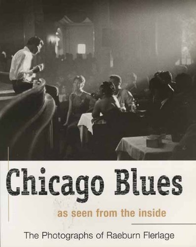 Chicago Blues: As Seen from the Inside (Illinois)