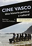Cine Vasco. Una historia política y cultural (Contextos)