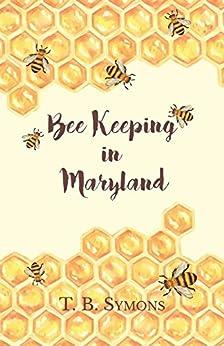 Descargar Torrents En Español Bee Keeping in Maryland Libro Epub
