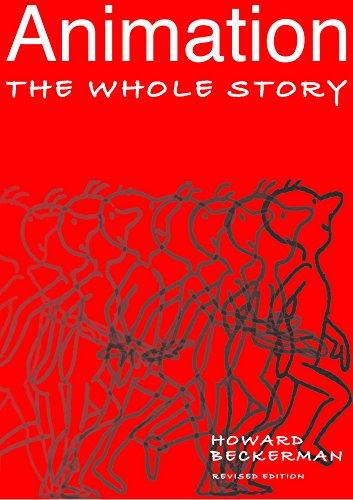 Animation: The Whole Story por Howard Beckerman