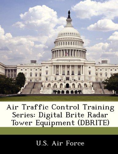 Air Traffic Control Training Series: Digital Brite Radar Tower Equipment (Dbrite) Radar Tower